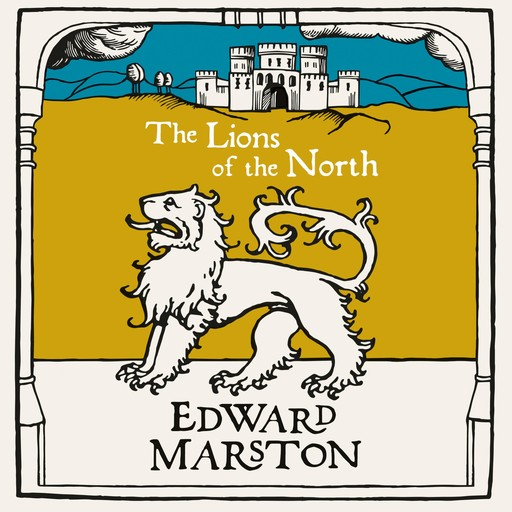 The Lions of the North, Edward Marston