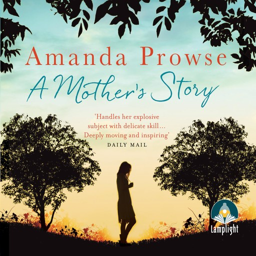 A Mother's Story, Amanda Prowse