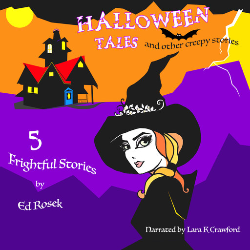 HALLOWEEN TALES and other creepy stories, Ed Rosek