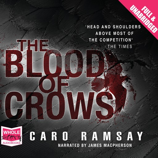 The Blood of Crows, Caro Ramsay