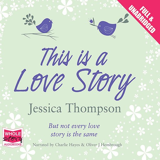 This is a Love Story, Jessica Thompson