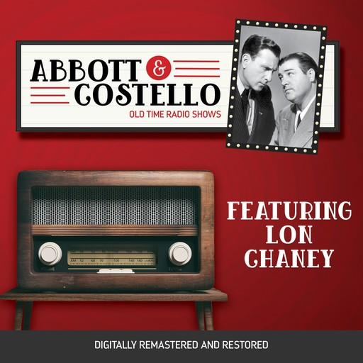Abbott and Costello: Featuring Lon Chaney, John Grant, Bud Abbott