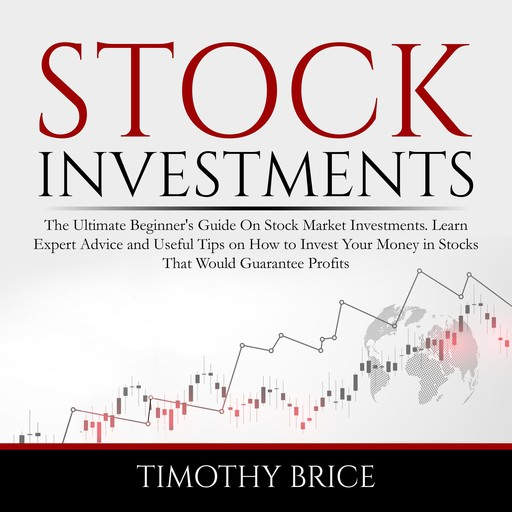 Stock Investments, Timothy Brice