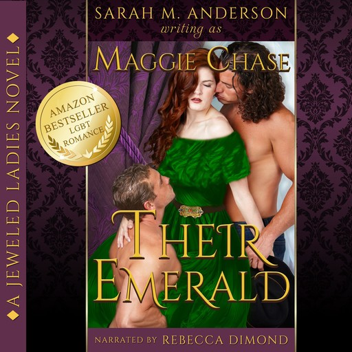 Their Emerald, Maggie Chase, Sarah M. Anderson