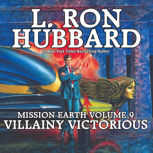 Villainy Victorious: Mission Earth Volume 9, L.Ron Hubbard