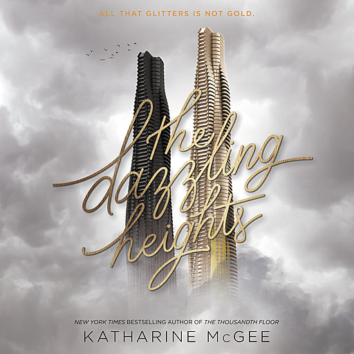 The Dazzling Heights, Katharine McGee