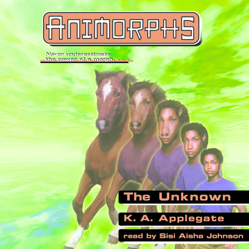The Unknown, Katherine Applegate