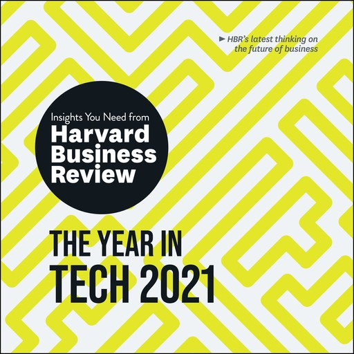 The Year in Tech, 2021, Harvard Business Review