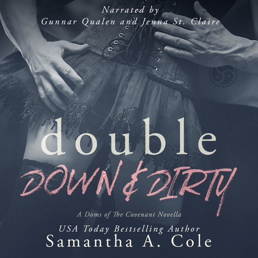 Double Down & Dirty, Samantha Cole