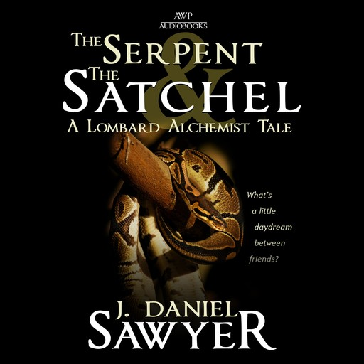 The Serpent and the Satchel, J. Daniel Sawyer