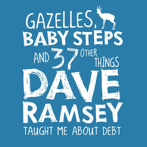 Gazelles, Baby Steps & 37 Other Things, Jon Acuff