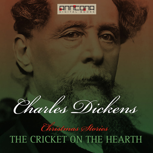 The Cricket on the Hearth, Charles Dickens