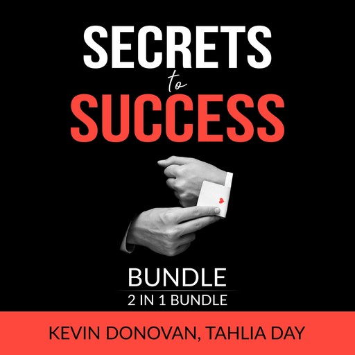 Secrets to Success Bundle, 2 IN 1 Bundle: Lessons For Success and Rules for Success, Kevin Donovan, Tahlia Day