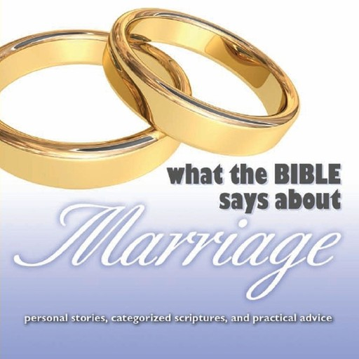 What the Bible Says About Marriage, Oasis Audio