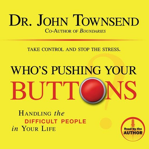 Who's Pushing Your Buttons?, John Townsend