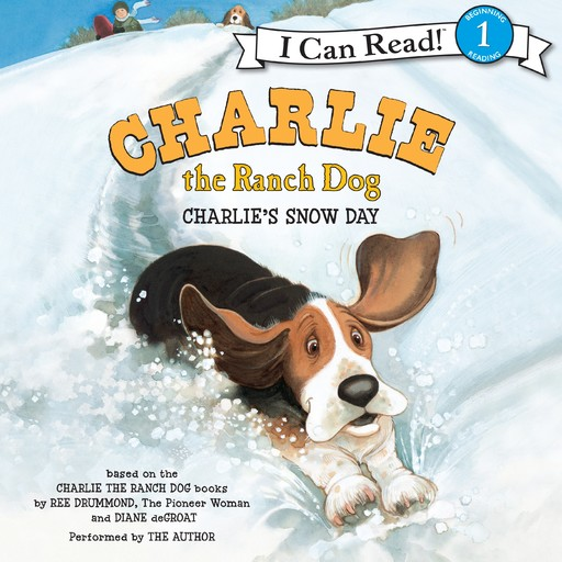 Charlie the Ranch Dog: Charlie's Snow Day, Ree Drummond