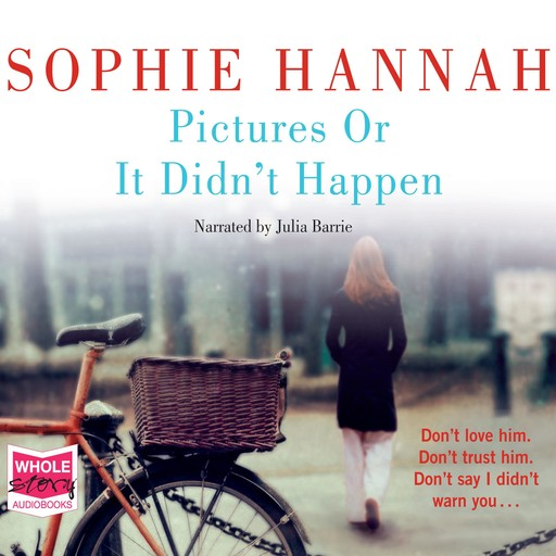 Pictures Or It Didn't Happen, Sophie Hannah