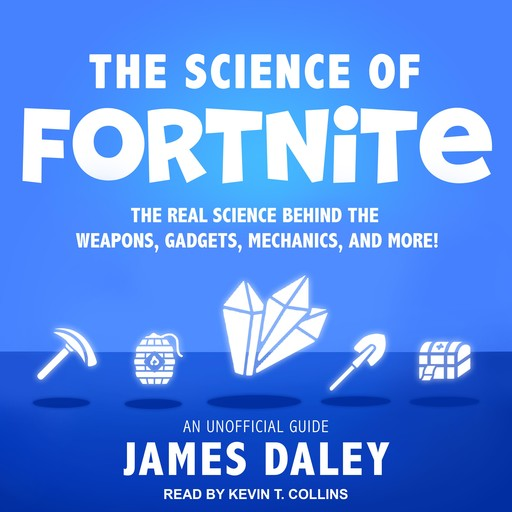 The Science of Fortnite, James Daley