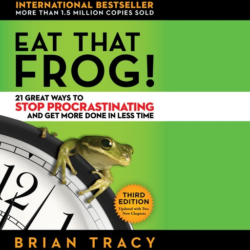 Eat That Frog!, Brian Tracy