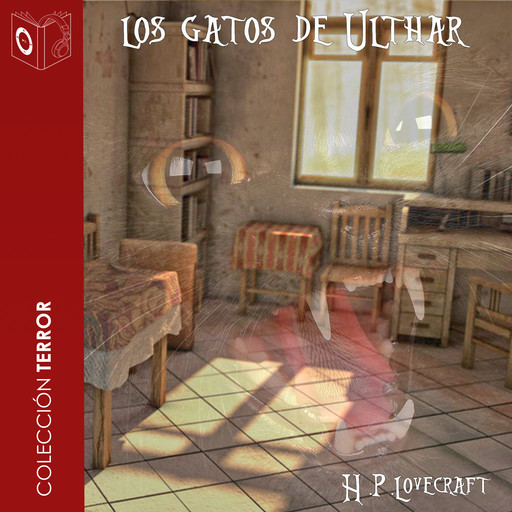 Los gatos de Ulthar - Dramatizado, Howard Philips Lovecraft