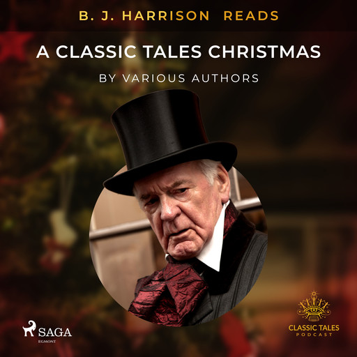 B. J. Harrison Reads A Classic Tales Christmas, Various Authors