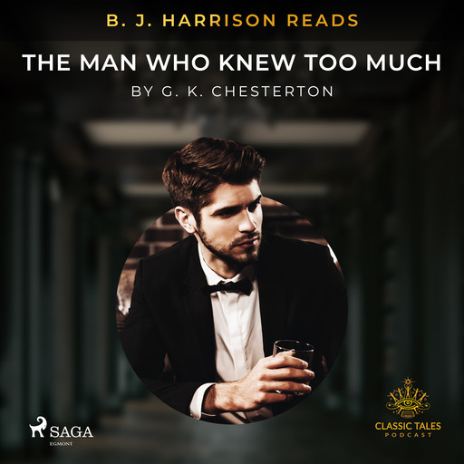 B. J. Harrison Reads The Man Who Knew Too Much, G.K.Chesterton