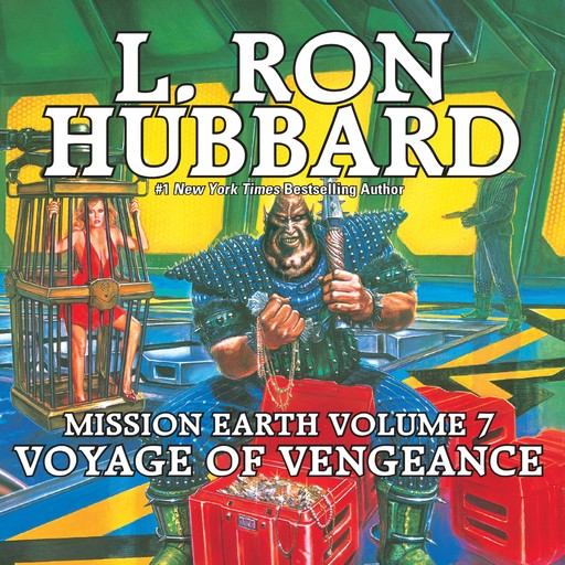 Voyage of Vengeance: Mission Earth Volume 7, L.Ron Hubbard