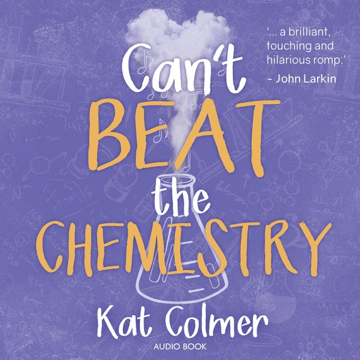 Can't Beat The Chemistry, Kat Colmer