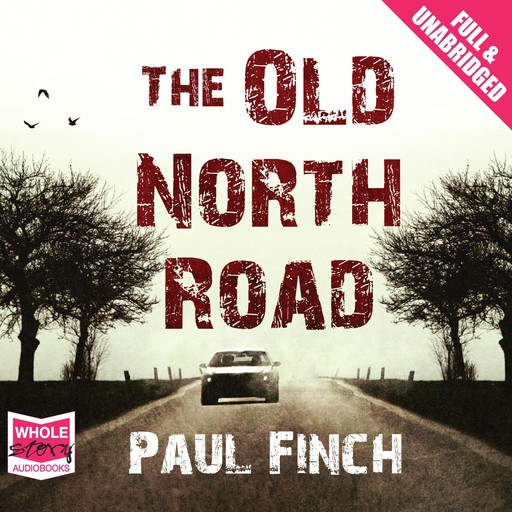 The Old North Road, Paul Finch