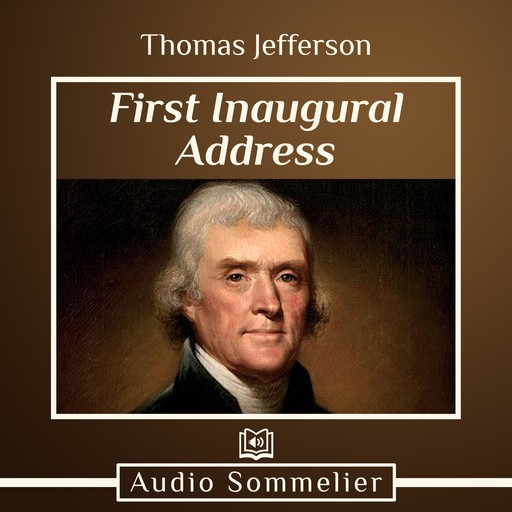 First Inaugural Address, Thomas Jefferson