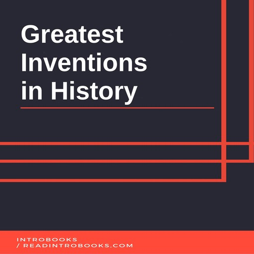 Greatest Inventions in History, Introbooks Team