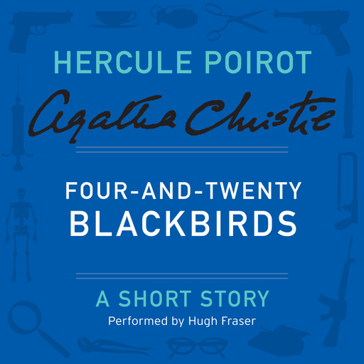Four-and-Twenty Blackbirds, Agatha Christie