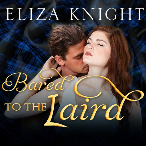 Bared to the Laird, Eliza Knight