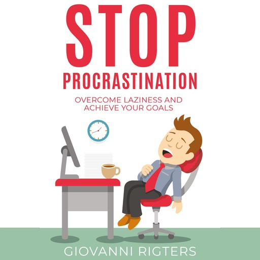 Stop Procrastination, Giovanni Rigters