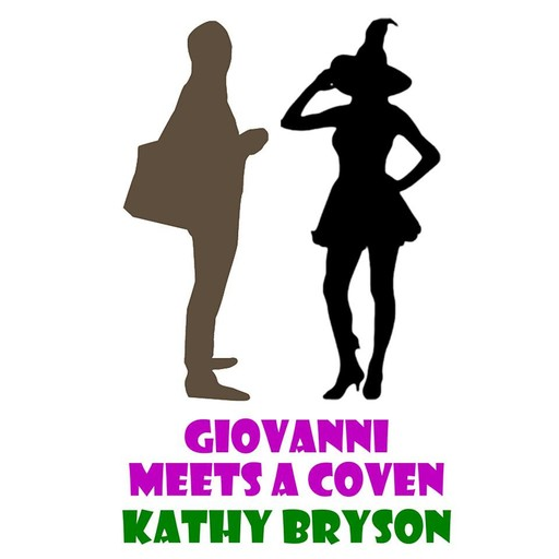 Giovanni Meets A Coven, Kathy Bryson