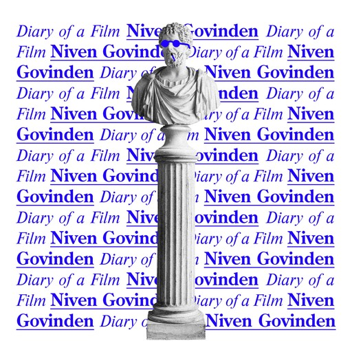 Diary of a Film, Niven Govinden