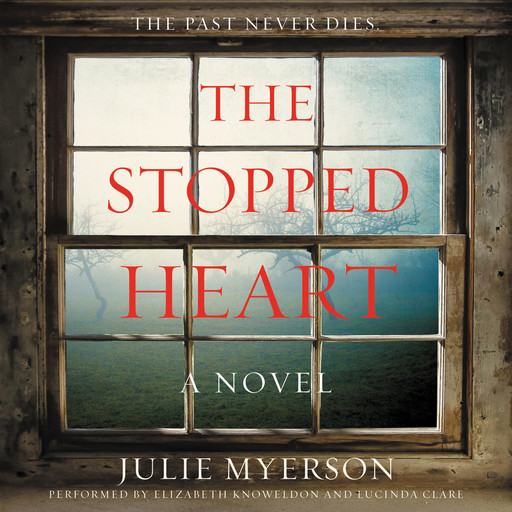 The Stopped Heart, Julie Myerson