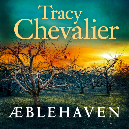 Æblehaven, Tracy Chevalier