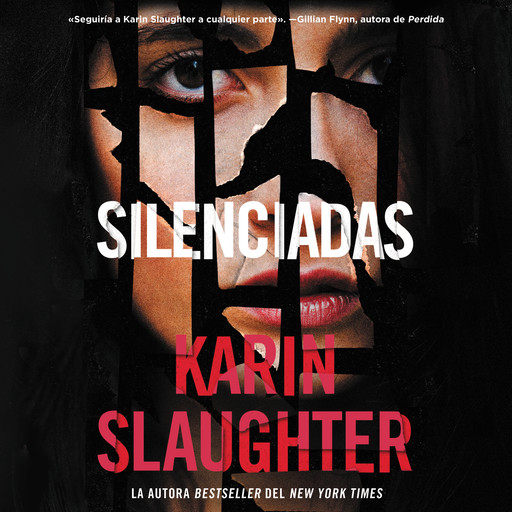 Silent Wife, The  Silenciadas (Spanish edition), Karin Slaughter