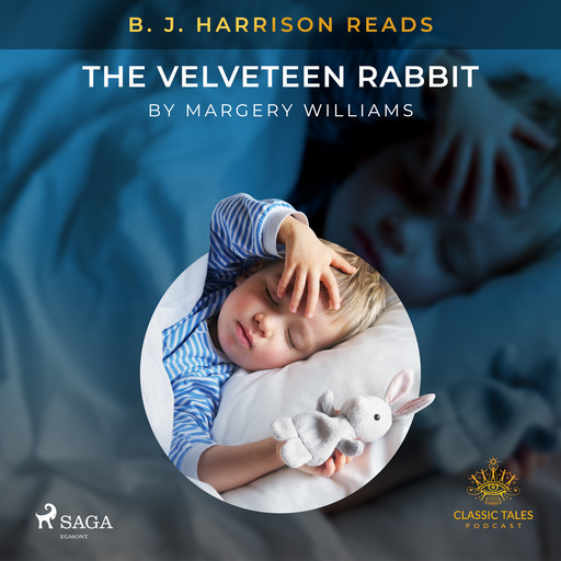 B. J. Harrison Reads The Velveteen Rabbit, Margery Williams
