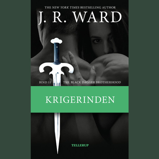 The Black Dagger Brotherhood #11: Krigerinden, J.R. Ward