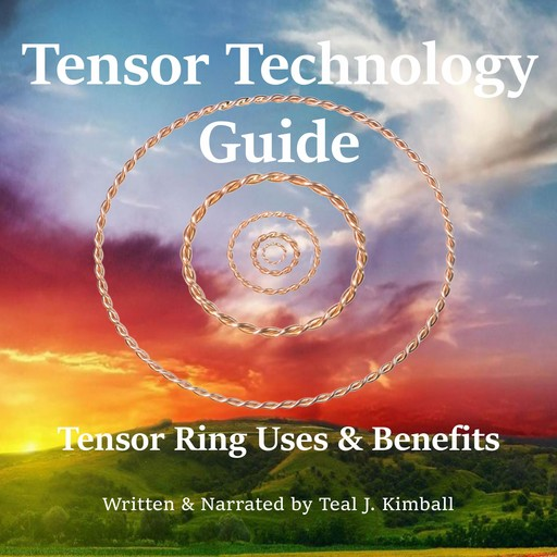 Tensor Technology Guide, Teal Kimball