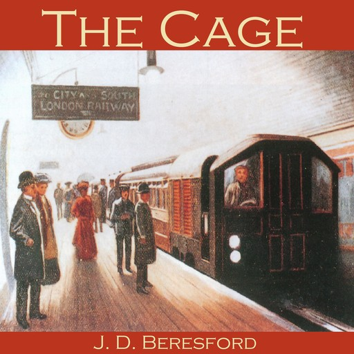 The Cage, J.D.Beresford