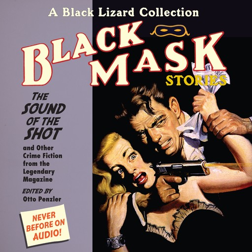 Black Mask 8: The Sound of the Shot, Otto Penzler