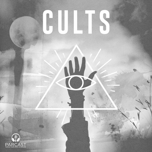 Find Full Archive of Cults on Stitcher Premium, Parcast Network