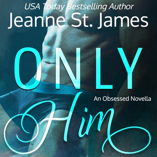Only Him, Jeanne St. James