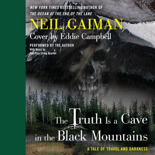 The Truth is a Cave in the Black Mountains, Neil Gaiman, Eddie Campbell