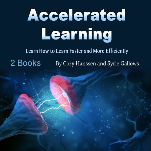 Accelerated Learning, Syrie Gallows, Cory Hanssen
