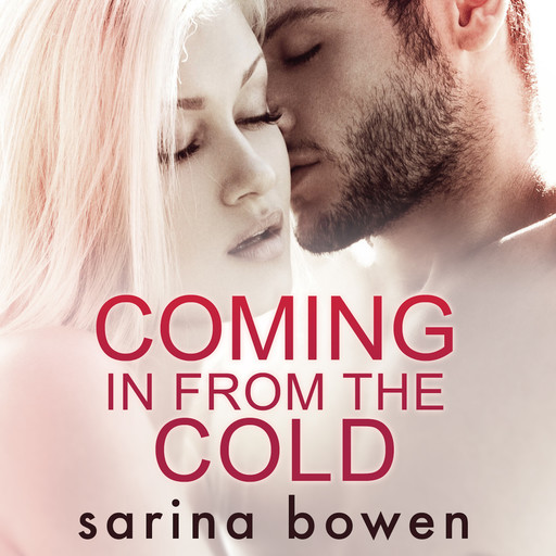 Coming In From The Cold (Gravity Book 1), Sarina Bowen