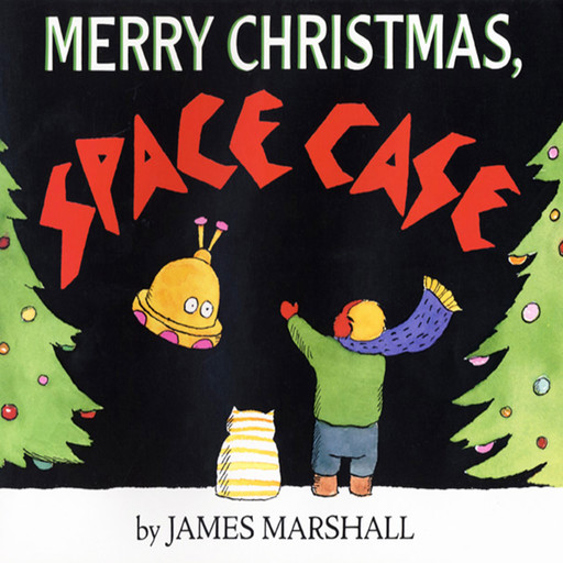 Merry Christmas, Space Case, James Marshall